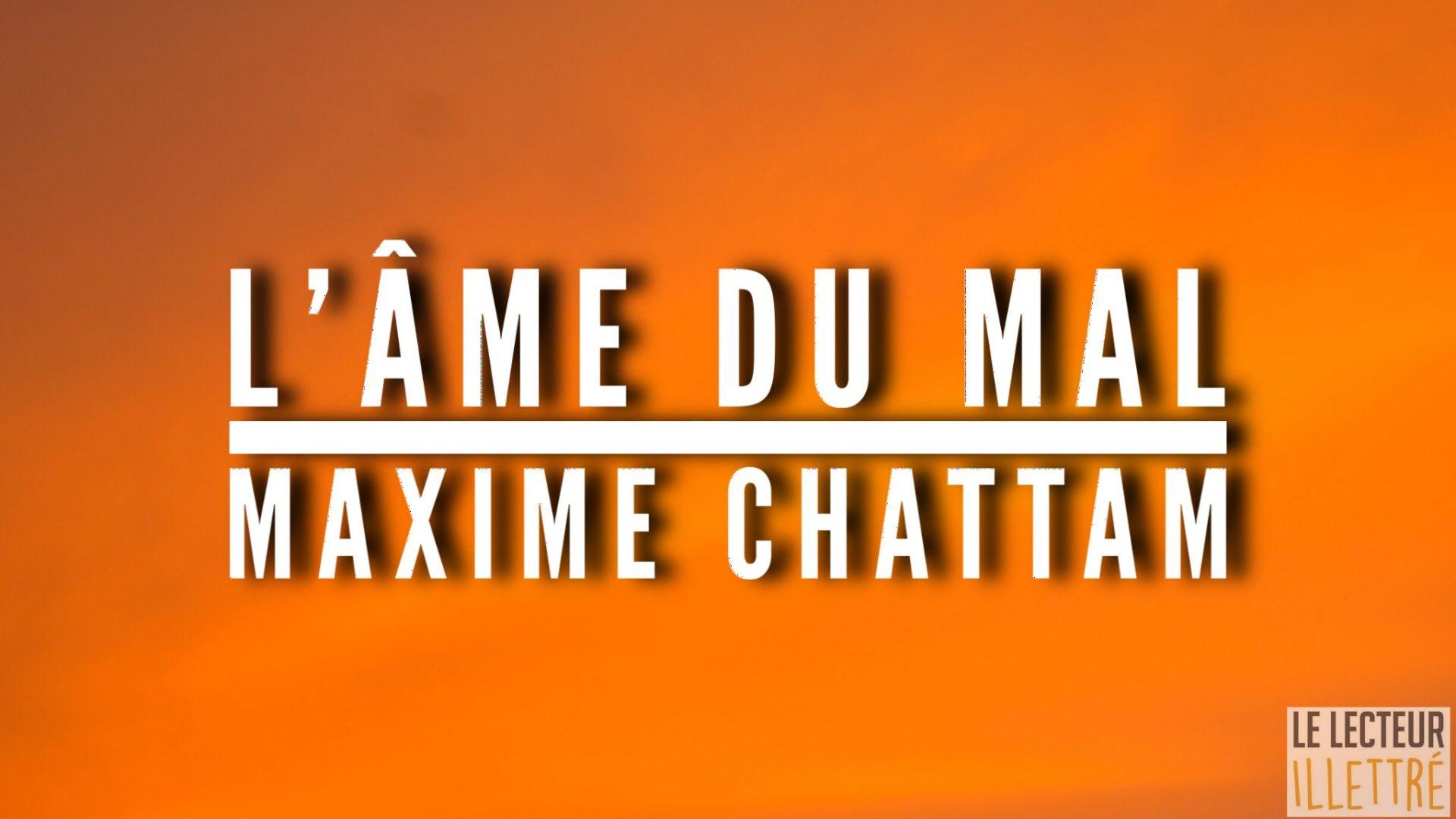 [AVIS] L'âme du mal – Maxime Chattam