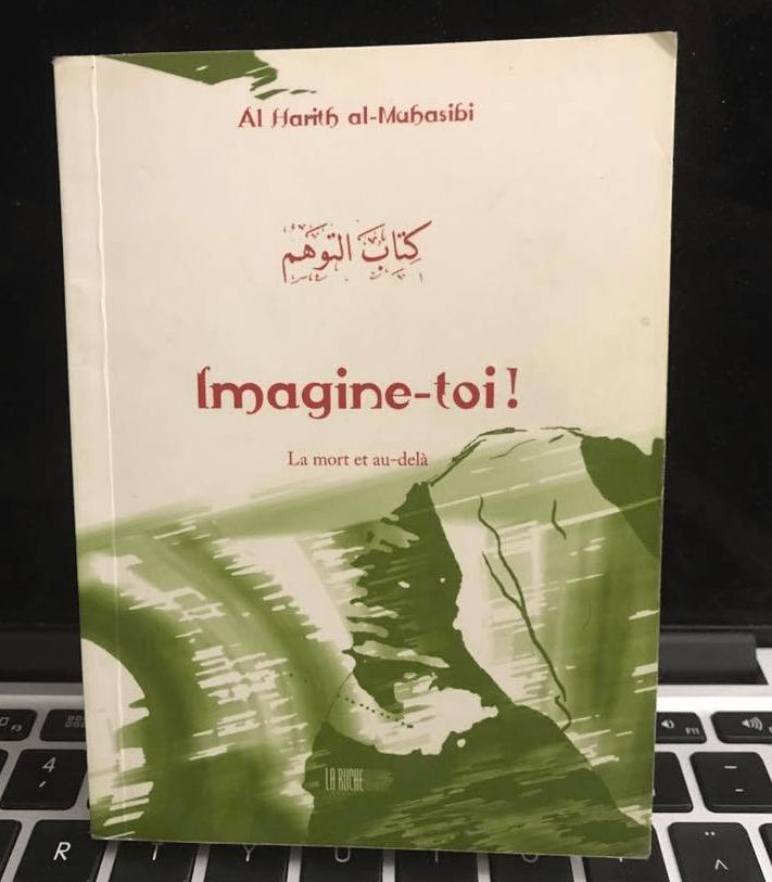 [AVIS] Imagine-toi la mort et l'au-delà – Imam al-Muhasibi