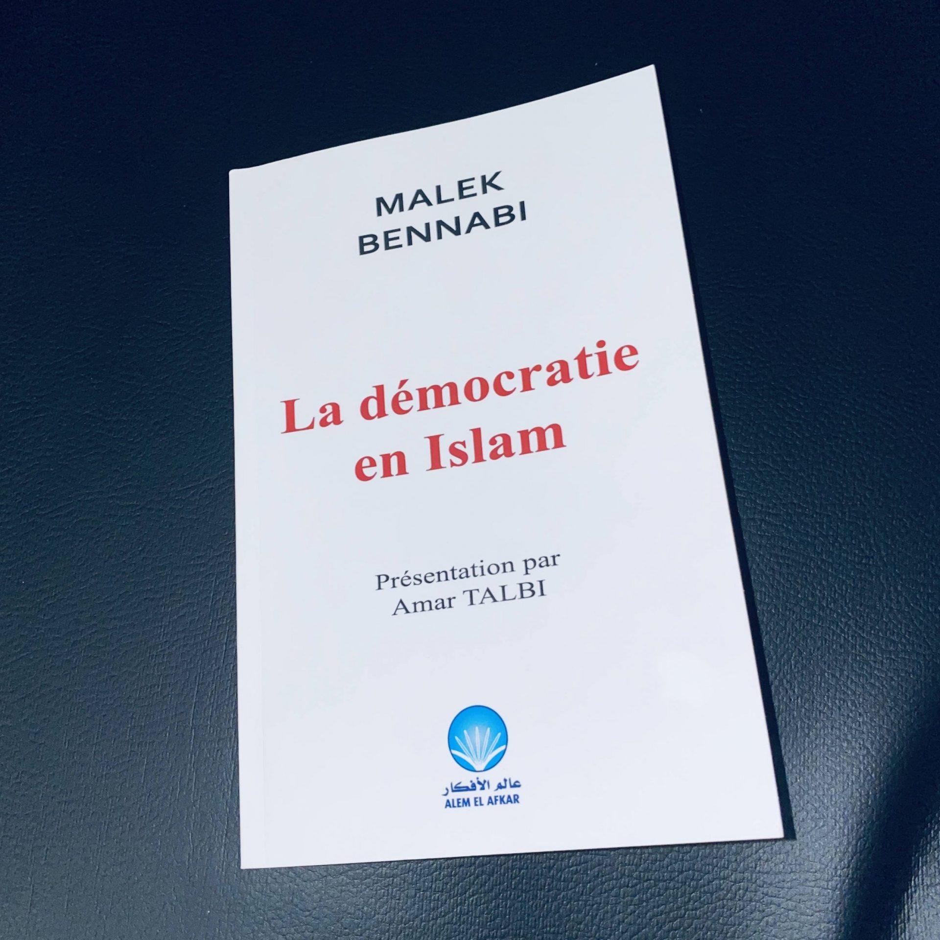 La démocratie en islam – Malek Bennabi [Compte rendu]