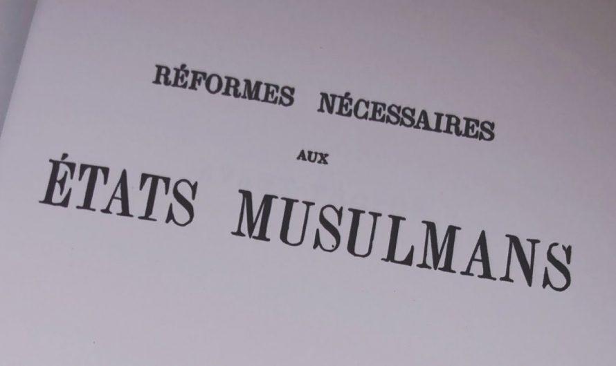 Réformes nécessaires aux états musulmans – Khayr ad-Din Pacha